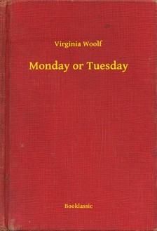 Virginia Woolf - Monday or Tuesday [eKönyv: epub, mobi]