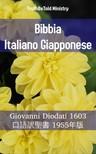TruthBeTold Ministry, Joern Andre Halseth, Giovanni Diodati - Bibbia Italiano Giapponese [eKönyv: epub, mobi]
