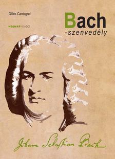 Gilles Cantagrel - Bach-szenvedély