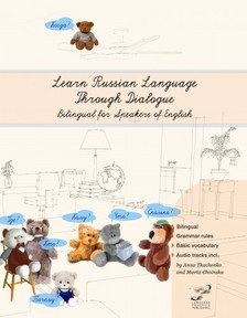 Choinska Anna Tkachenko and Marta - Learn Russian Language Through Dialogue [eKönyv: epub, mobi]