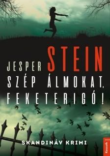 Stein Jesper - Szép álmokat, feketerigó! [eKönyv: epub, mobi]