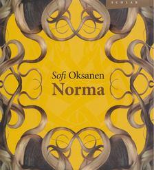 Sofi Oksanen - Norma [antikvár]