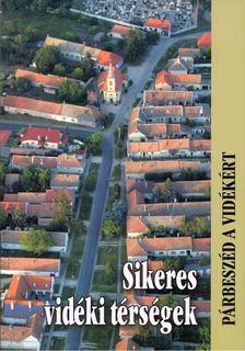 Glatz Ferenc - Sikeres vidéki térségek [antikvár]