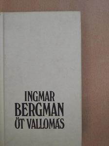Ingmar Bergman - Öt vallomás [antikvár]