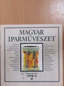 Ács Piroska - Magyar Iparművészet 1998/4. [antikvár]