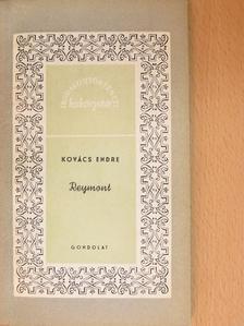 Kovács Endre - Reymont [antikvár]