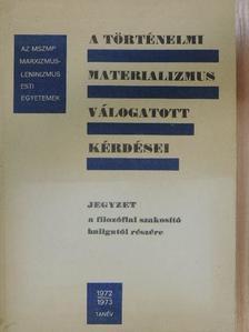 Balló István - A történelmi materializmus válogatott kérdései [antikvár]