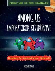 Pettman, Kevin - Among us - Imposztorok kézikönyve