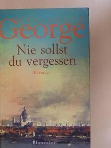 Elizabeth George - Nie sollst du vergessen [antikvár]