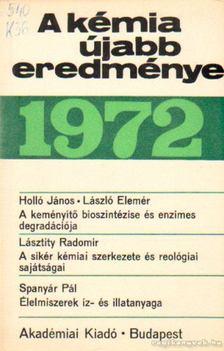 Csákvári Béla - A kémia újabb eredményei 1972. 11. kötet [antikvár]