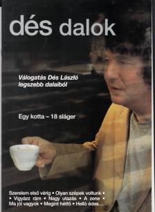 Dés László - DÉS DALOK, VÁLOGATÁS DÉS LÁSZLÓ LEGSZEBB DALAIBÓL (18 SLÁGER)