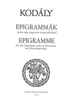 Kodály Zoltán - EPIGRAMMÁK ÉNEKRE VAGY HANGSZERRE ZONGORAKÍSÉRETTEL