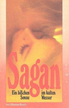 Francoise Sagan - Ein bißchen Sonne im kalten Wasser [antikvár]