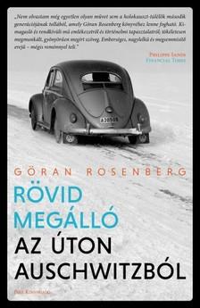 Rosenberg, Göran - Rövid megálló az úton Auschwitzból [eKönyv: epub, mobi]