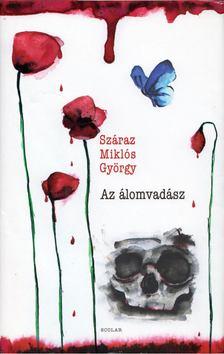 Száraz Miklós György - Az álomvadász [antikvár]