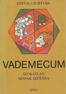 Tótfalusi István - Vademecum [antikvár]