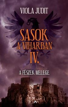 Viola Judit - Sasok a viharban IV. - A fészek melege [eKönyv: epub, mobi]