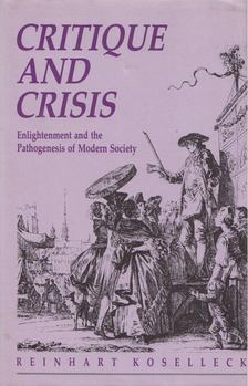Reinhart Koselleck - Critique and Crisis [antikvár]