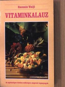 Hasnain Walji - Vitaminkalauz [antikvár]