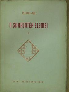 Asztalos Lajos - A sakkjáték elemei II. [antikvár]