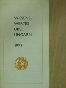 Gál Péter - Wissenswertes über Ungarn 1975 [antikvár]