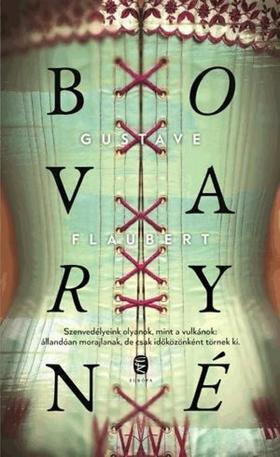 Gustave Flaubert - Bovaryné