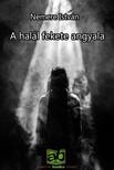 NEMERE ISTVÁN - A halál fekete angyala [eKönyv: epub, mobi]