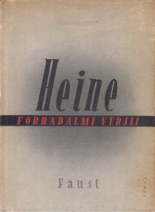 Heine, Heinrich - Heine forradalmi versei [antikvár]