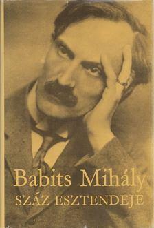 Pók Lajos - Babits Mihály száz esztendeje [antikvár]