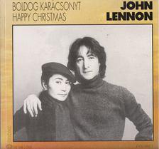 Lennon, John - Boldog karácsonyt - Happy Christmas [antikvár]
