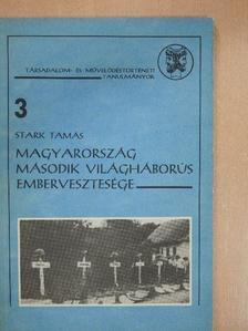 Stark Tamás - Magyarország második világháborús embervesztesége [antikvár]