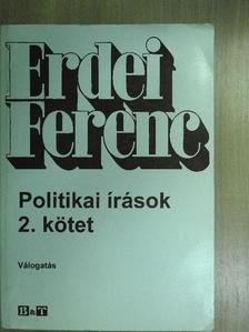 Erdei Ferenc - Politikai írások 2. [antikvár]