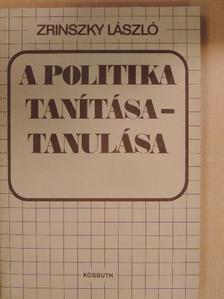 Benő Kálmán - A politika tanítása-tanulása [antikvár]
