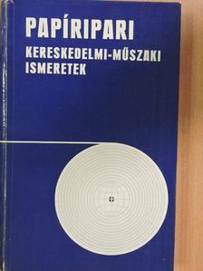 Dévald László - Papíripari kereskedelmi-műszaki ismeretek [antikvár]