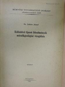 Dr. Juhász József - Különböző típusú létesítmények mérnökgeológiai vizsgálata [antikvár]