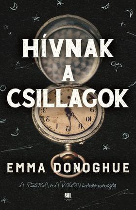 Emma Donoghue - Hívnak a csillagok