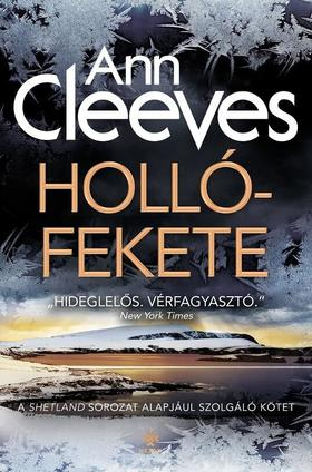 Ann Cleeves - Hollófekete