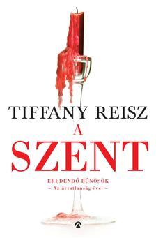 Tiffany Reisz - A Szent [nyári akció]