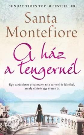 Santa Montefiore - A ház a tengernél [eKönyv: epub, mobi]