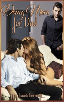 Moira Nelligar Laura Lovecraft, - Doing Mom For Dad [eKönyv: epub, mobi]