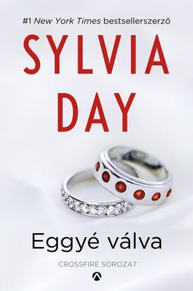 Sylvia Day - Eggyé válva