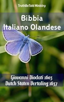 TruthBeTold Ministry, Joern Andre Halseth, Giovanni Diodati - Bibbia Italiano Olandese [eKönyv: epub, mobi]