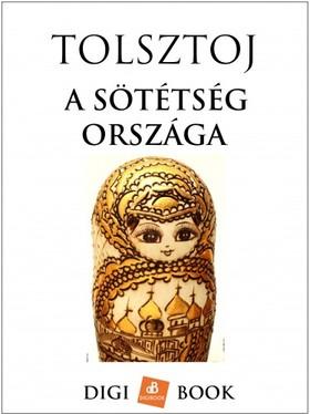 TOLSZTOJ - A sötétség országa [eKönyv: epub, mobi]