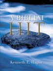 KENNETH E. HAGIN - A Bibliai Hit [eKönyv: epub, mobi]