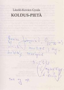 László-Kovács Gyula - Koldus-pieta (dedikált) [antikvár]