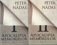 Nádas Péter - Apocalipsa memoriilor I-II. [antikvár]