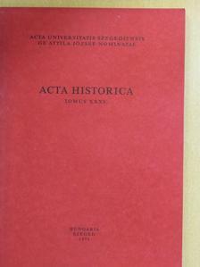 Anderle Ádám - Acta Historica Tomus XXXV. [antikvár]