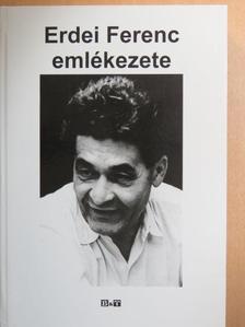 Bertók Lóránd - Erdei Ferenc emlékezete [antikvár]