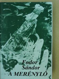 Fodor Sándor - A merénylő [antikvár]