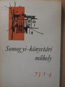 Gyuris György - Somogyi-könyvtári műhely 73/1-4. [antikvár]